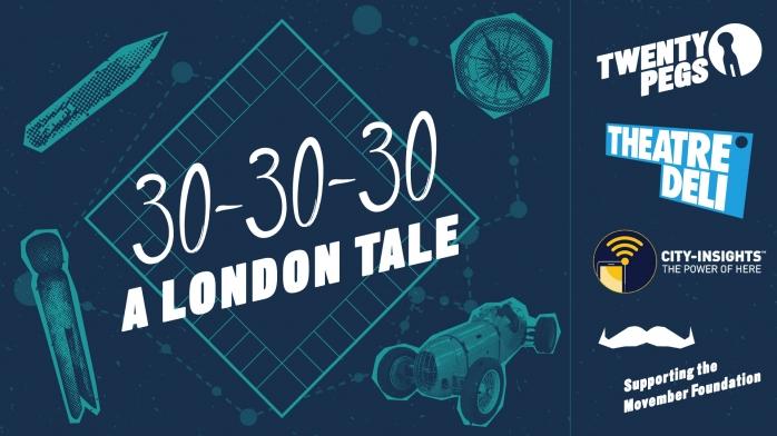 30-30-30 A London Tale